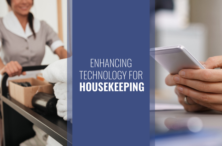 Industry News: How upgraded tech can enable housekeeping efficiencies